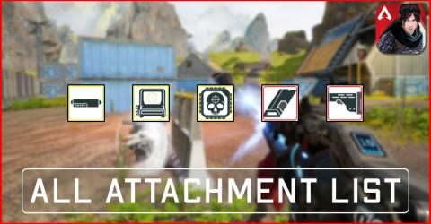 Apex Legends Mobile Attachments List