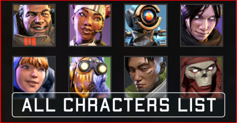 Apex Legends Mobile Characters List