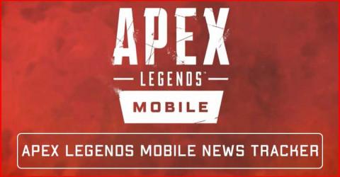 Apex Legends Mobile News Tracker: Beta & Global Release Date