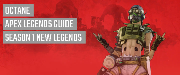 New Character Octane Guide in Apex Legends.