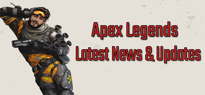 Latest News & Updates | Apex Legends - zilliongamer
