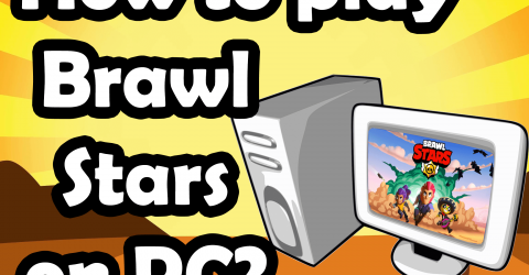 How to play Brawl Stars on PC?