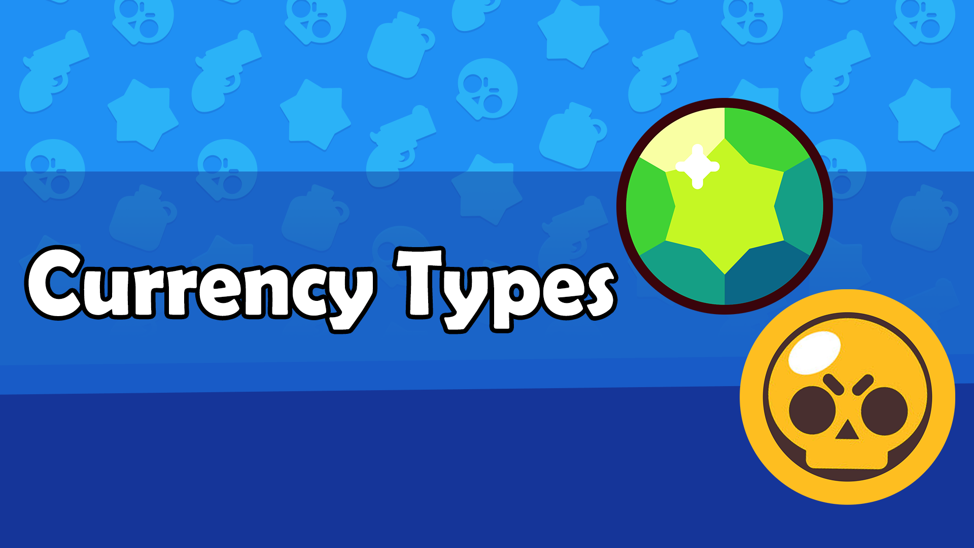 Currency Types | Brawl Stars - zilliongamer