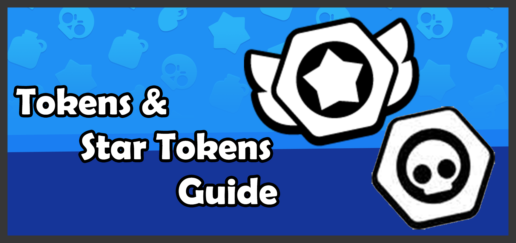 Tokens Guide