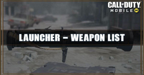 Call of Duty Mobile Launcher - Weapon List