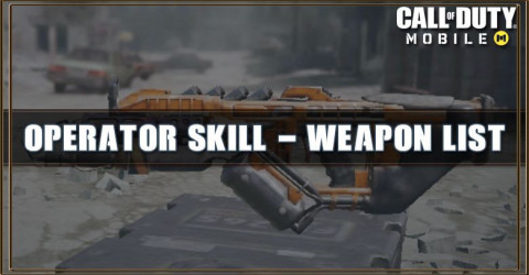 Call of Duty Mobile Operator Skill - Weapon List