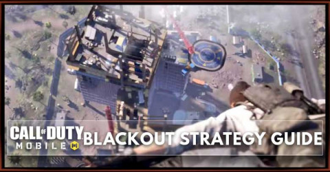 Call of Duty Mobile Blackout Map Strategy Guide