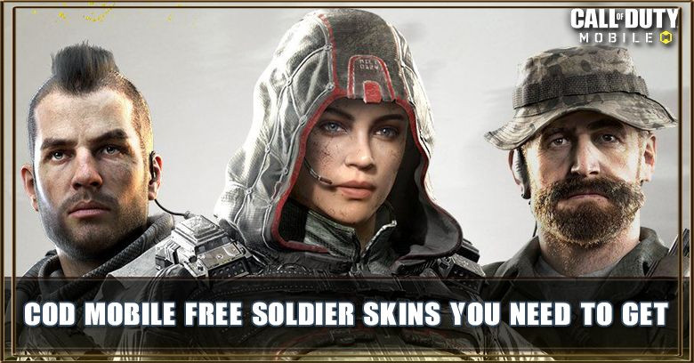 Cod Mobile Free Soldier Skins That You Need To Get Zilliongamer