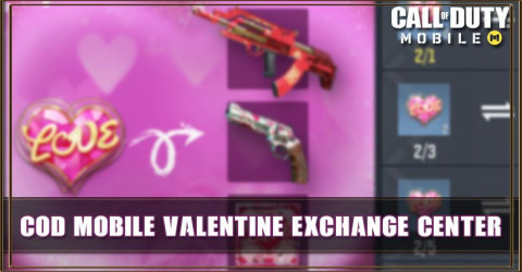 COD Mobile Valentine Exchange Center Guide