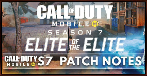 Call of Duty Mobile Season 7 Patch Notes - ELITE OF THE ELITE