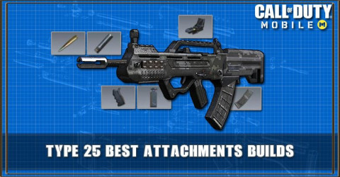 COD Mobile Type 25 Best Attachments Builds