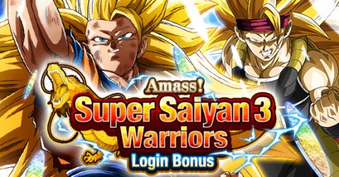 Amass! super saiyan 3 warriors! login bonus!