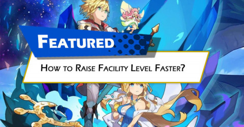 How to raise Facility Level faster?