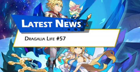 Dragalia Life #57, Now Available!