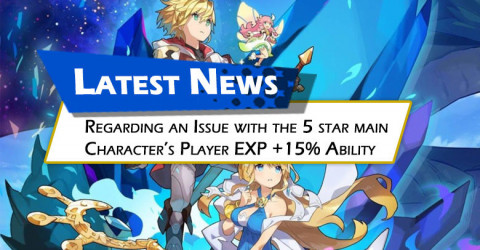 Regarding an Issue with the 5 star Main Character's Player EXP +15% Ability