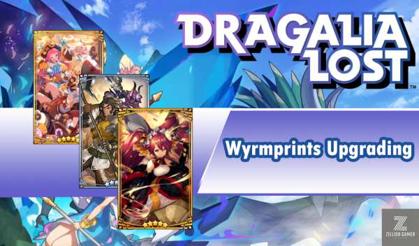 Wyrmprints Upgrading