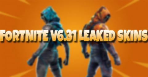 Fortnite v6.31 Leaked Skins