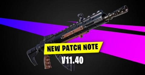 V11.40 Patch Notes | Fortnite