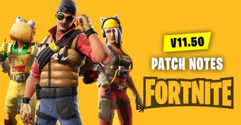 V11.50 Patch Notes | Fortnite