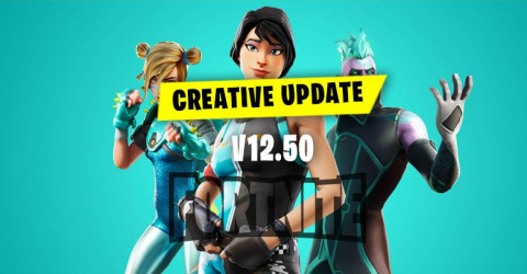 Fortnite Creative V12.50 Latest Update