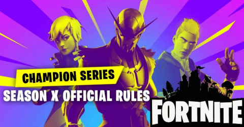 Champion Series & Season X Official Rules