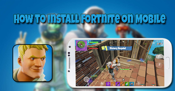 How to install Fortnite on Mobile | Fortnite - zilliongamer