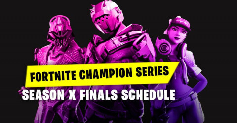 Fortnite Champion Series (Season X Final Schedule)