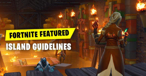 Fortnite Featured Island Guidelines