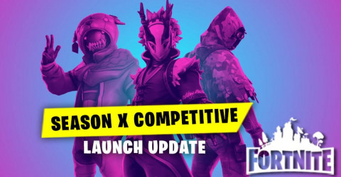 Season X Competitive Launch Update