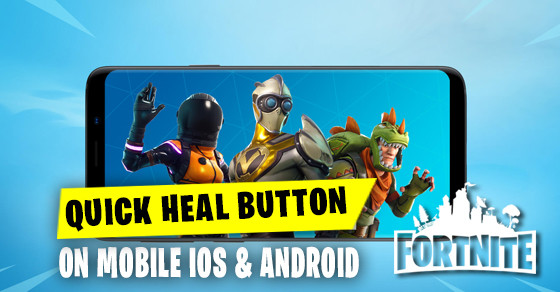 Quick Heal Button | Fortnite - zilliongamer