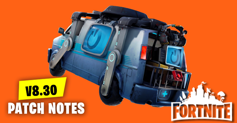 v8.30 Patch Notes | Fortnite - zilliongamer