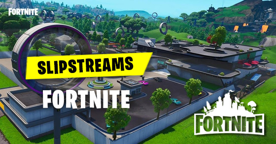 Slipstreams | Fortnite - zilliongamer
