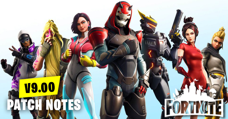 v9.00 Patch Notes | Fortnite - zilliongamer
