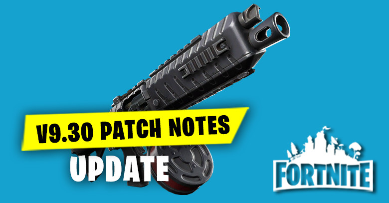 v9.30 Patch Notes Update 2