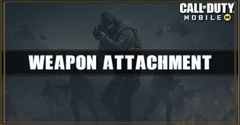 Call of Duty Mobile Weapon Attachment List