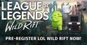 Pre Register LoL Wild Rift For A Chance Of Beta. Find out more here.