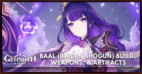 Genshin Impact Baal (Raiden Shogun) Build, Weapons, & Artifacts