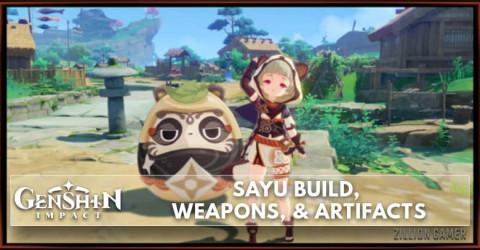 Sayu Build, Weapons, & Artifacts
