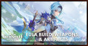 Eula Build, Weapons, & Artifacts