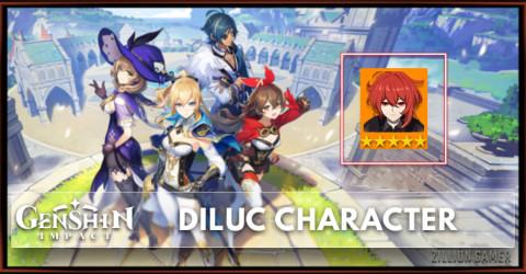 Diluc Tier, Talents, & Ascension