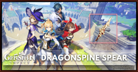 Dragonspine Spear Stats, Passive Ranks, & Ascension