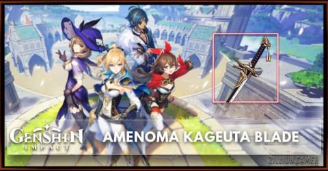 Amenoma Kageuta Blade Stats, Passive Ranks, & Ascension