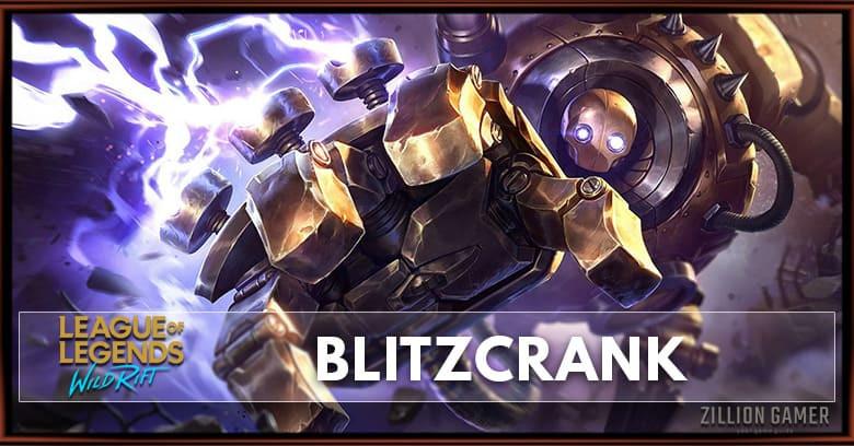 Lol Wild Rift Blitzcrank Build Runes Abilities Matchups Zilliongamer