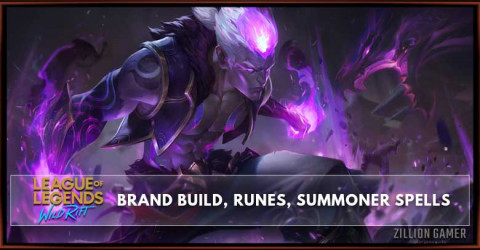 Brand Build, Runes, Abilities, & Matchups