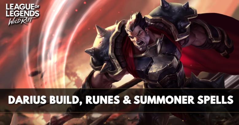 Lol Wild Rift Darius Build Runes Abilities Matchups Zilliongamer