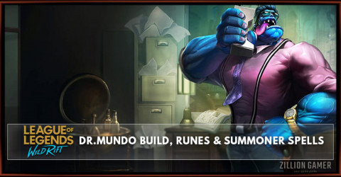 Dr.Mundo Build, Runes, Abilities, & Matchups