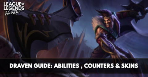 Draven Guide, Abilities, Counters, & Skins