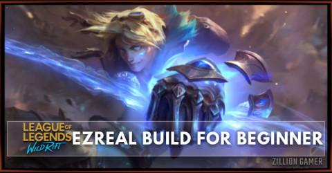 Ezreal Wild Rift Build Guide for Beginner