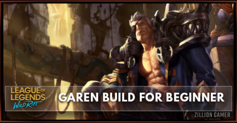 Garen Wild Rift Build Guide for Beginner