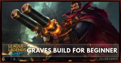Graves Wild Rift Build Guide for Beginner